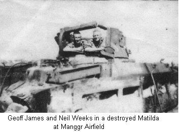 Geoff James and Neil Weeks - Destroyed Matilda Manggr Airfield